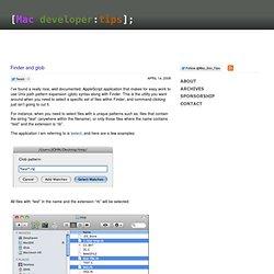 Mac Developer Tips » Finder and glob