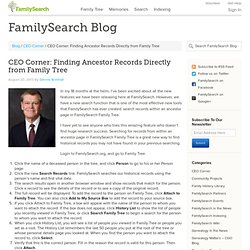 CEO Corner: Finding Ancestor Records Directly from Family Tree