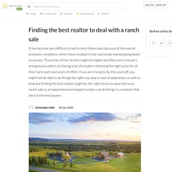 Finding the best realtor to deal with a ranch sale
