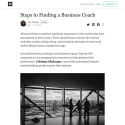 Steps to Finding a Business Coach - Tolu Olakanpo - Medium