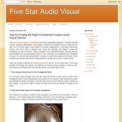 Five Star Audio Visual: Tips for Finding the Right Commercial Custom Audio Visual Service