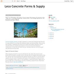 Tips on Finding Quality Concrete Forming Systems for Construction Work