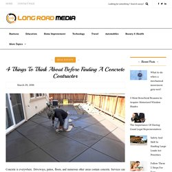 4 Things To Think About Before Finding A Concrete Contractor
