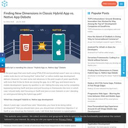 Finding New Dimensions in Classic Hybrid App Vs Native App Debate