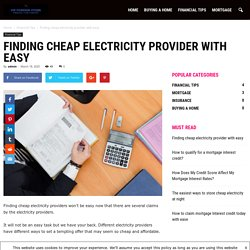 Finding cheap electricity provider with easy - VIP Foreign Store