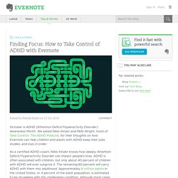 Finding Focus: How to Take Control of ADHD with Evernote