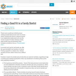 Finding a Good Fit in a Family Dentist