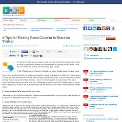 6 Tips for Finding Great Content to Share on Twitter