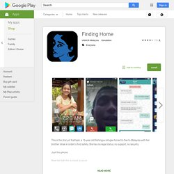Finding Home – Applications Android sur GooglePlay