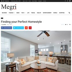 Finding your Perfect Homestyle