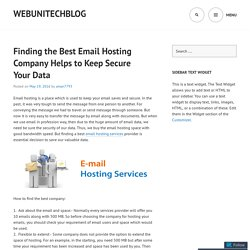 Finding the Best Email Hosting Company Helps to Keep Secure Your Data