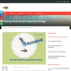 Finding Time for all important things - iinlife