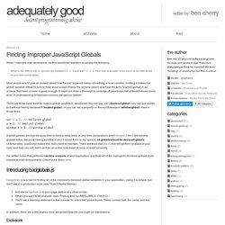 Finding Improper JavaScript Globals