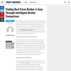 Best Forex Broker is Easy Through Intelligent Broker Comparison