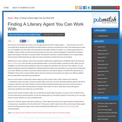 Finding A Literary Agent You Can Work With