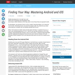 Finding Your Way: Mastering Android and iOS - Dice Insights