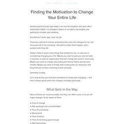 Finding the Motivation to Change Your Entire Life