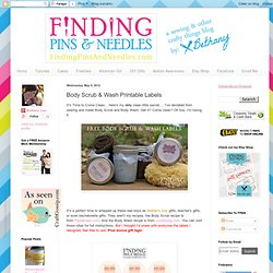 Finding Pins and Needles: Body Scrub & Wash Printable Labels