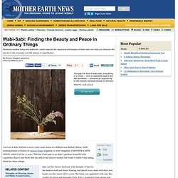 Wabi-Sabi: Finding the Beauty and Peace in Ordinary Things