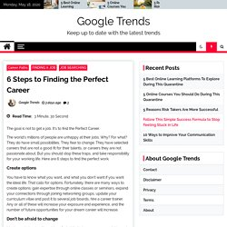 6 Steps to Finding the Perfect Career - Google Trends