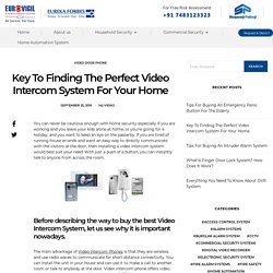 Key To Finding The Perfect Video Intercom System For Your Home