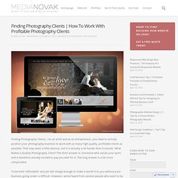 Finding Photography Clients | How To Work With Profitable
