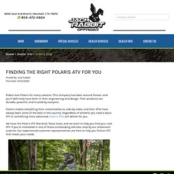 Finding the Right Polaris ATV for You