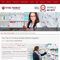 Top Tips for Finding Quality Medical Supplies