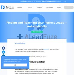 Finding and Reaching Your Perfect Leads — Automatically