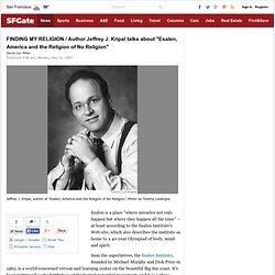 FINDING MY RELIGION / Author Jeffrey J. Kripal ...
