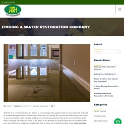 Finding a Water Restoration Company