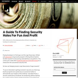 A Guide To Finding Security Holes For Fun And Profit