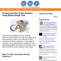 Finding Serial Key Of Any Software Using Simple Google Trick