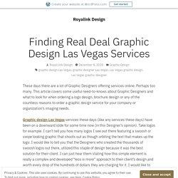 Finding Real Deal Graphic Design Las Vegas Services – Royalink Design