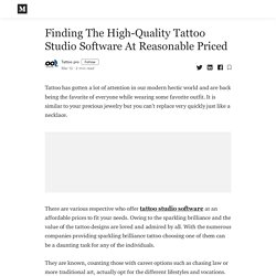 Finding The High-Quality Tattoo Studio Software At Reasonable Priced