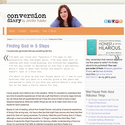 Finding God in 5 Steps : Conversion Diary