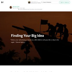 Finding Your Big Idea — Welcome to TheFamily