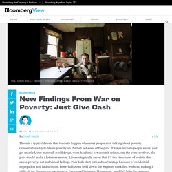 New Findings From War on Poverty: Just Give Cash