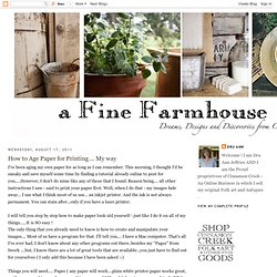 a fine farmhouse: How to Age Paper for Printing ... My way