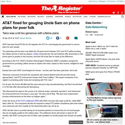 AT&T fined for gouging Uncle Sam on phone plans for poor folk