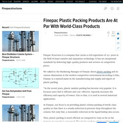Finepac Plastic Packing Products Are At Par With World-Class Products