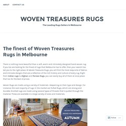 The finest of Woven Treasures Rugs in Melbourne – Woven Treasures Rugs