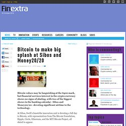 Bitcoin to make big splash at Sibos and Money20/20
