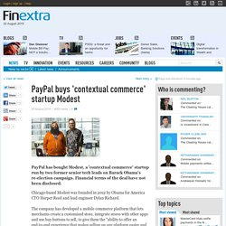 PayPal buys 'contextual commerce' startup Modest