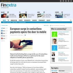 news: European surge in contactless payments opens the door to mobile