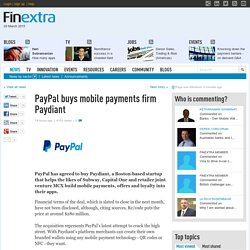 news: PayPal buys mobile payments firm Paydiant