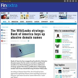 The WikiLeaks strategy: Bank of America buys up abusive domain names