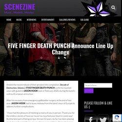 FIVE FINGER DEATH PUNCH Announce Line Up Change