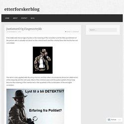 Justismord Og Fingeravtrykk – etterforskerblog