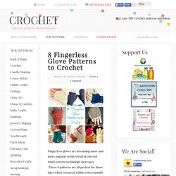 8 Fingerless Glove Patterns to Crochet – Crochet
